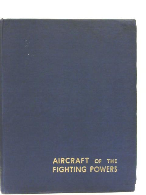 Aircraft of the Fighting Powers Vol. V 1944 By Various