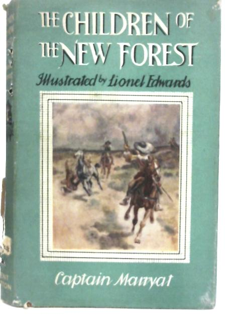 The Children of the New Forest. By Frederick Marryat