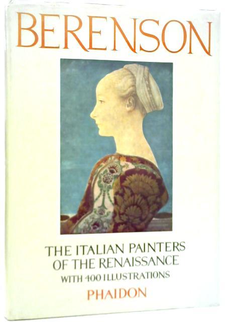 The Italian Painters of The Renaissance By Bernard Berenson