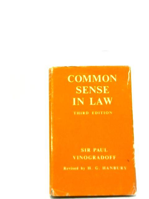 Common Sense in Law By Paul Vinogradoff