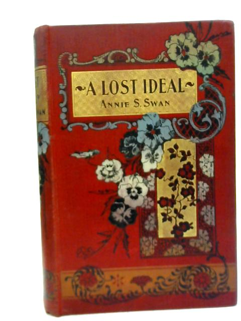 A Lost Ideal By Annie S. Swan