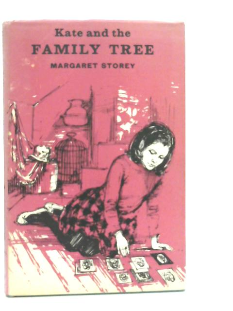 Kate and the Family Tree By Margaret Storey