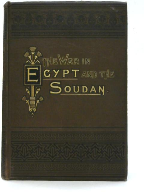 The War in Egypt and the Soudan Vol.1 By Thomas Archer