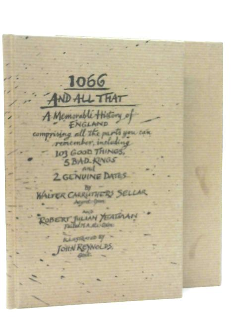 1066 and All That By Walter Sellar