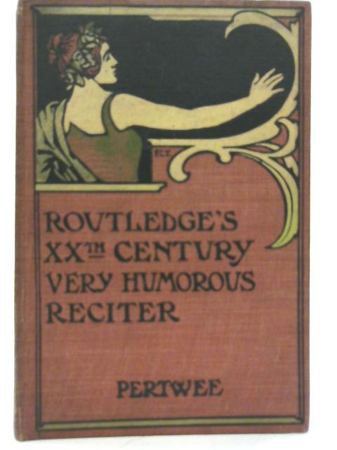 The Very Humorous Reciter By Ernest Pertwee