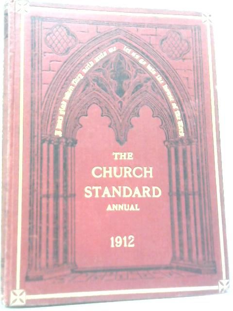 The Church Standard Annual 1912 By Unstated