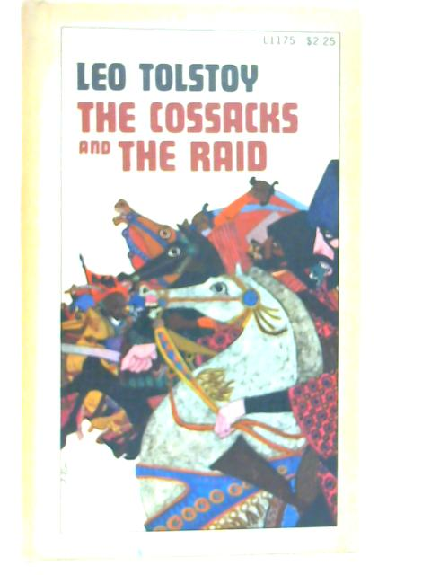 The Cossacks and the Raid By Leo Tolstoy