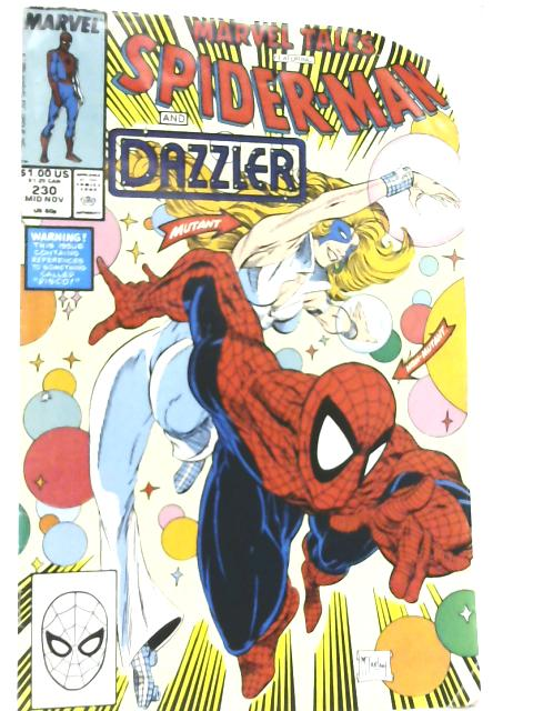 Marvel Tales Featuring Spiderman and Dazzler Vol.1 No.230 By Various