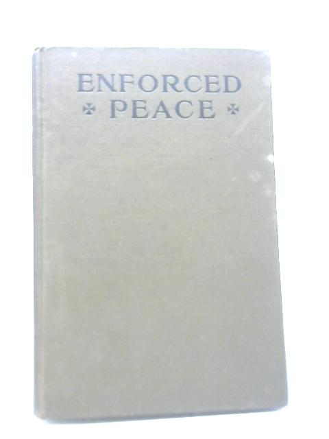 Enforced Peace By Unstated