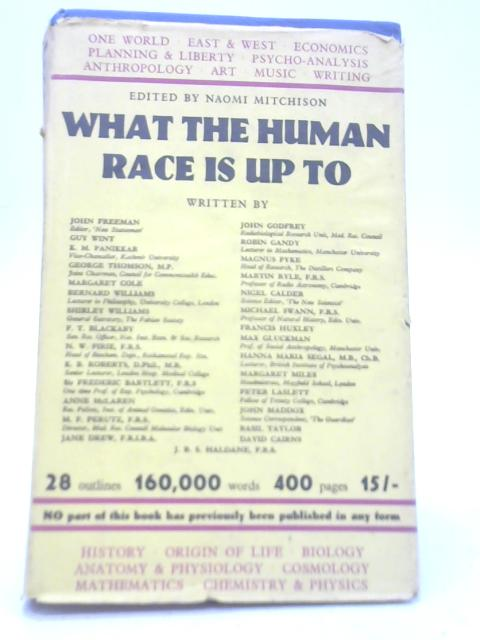 What The Human Race Is Up To By Naomi Mitchison