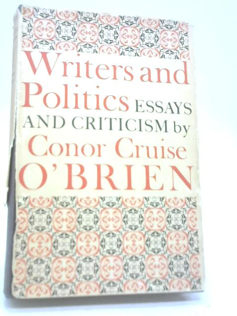 Writers and Politics By Conor O'Brien