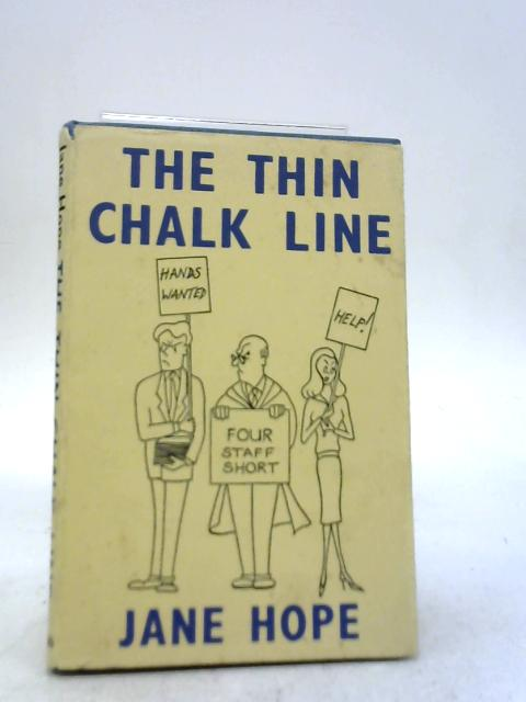 The Thin Chalk Line By Jane Hope