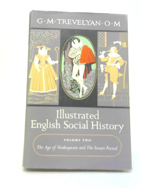 Illustrated English Social History Vol II By G. M. Trevelyan