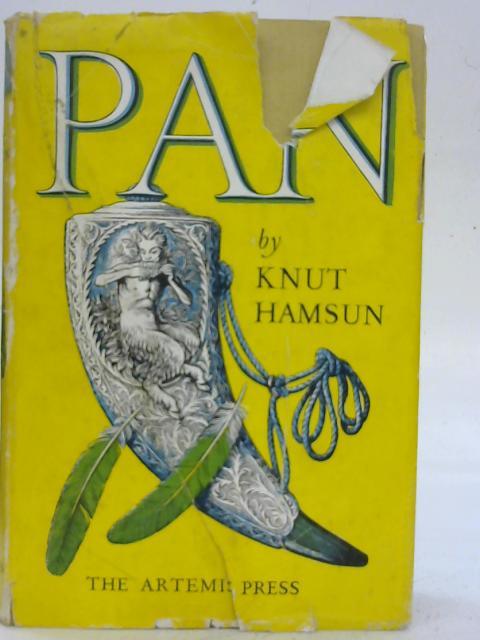 Pan: From Lieutenant Thomas Glahn's Papers By Knut Hamsun