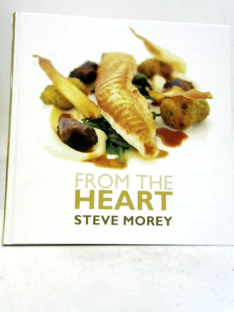 From The Heart By Steve Morey