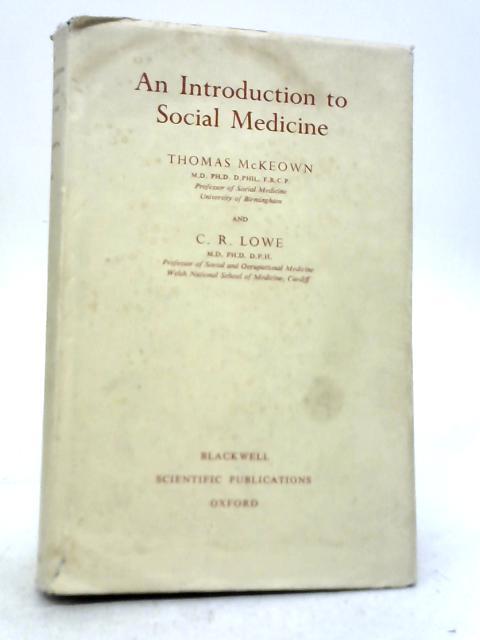 Introduction to Social Medicine By Thomas McKeown
