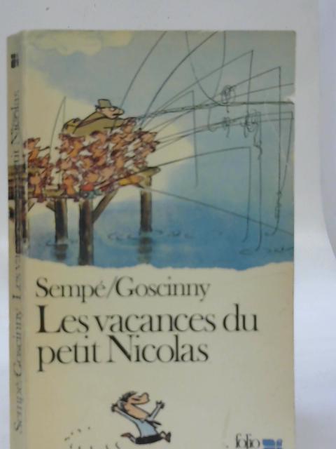 Les Vacances du Petit Nicolas By Sempe