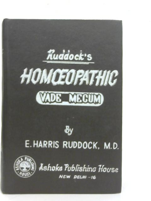 Ruddock's Homeopathic Vade Mecum By E.H Ruddock