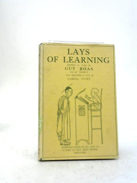 Lays of Learning By Guy Boas