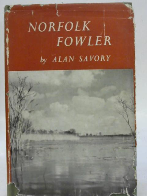 Norfolk Fowler By Alan Savory