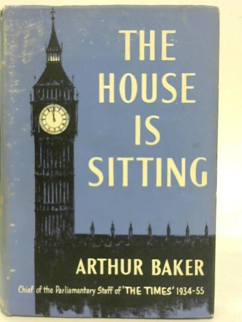 The House is Sitting By Arthur Baker