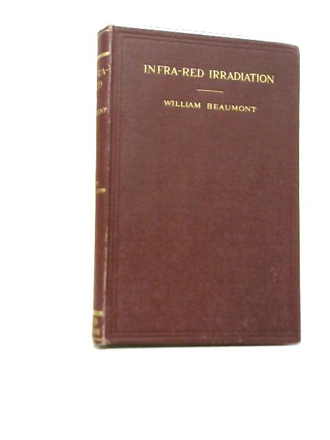 Infra-Red Irradiation By William Beaumont