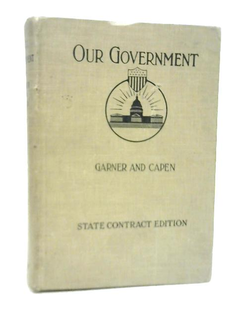 Our Government By James Wilford Garner