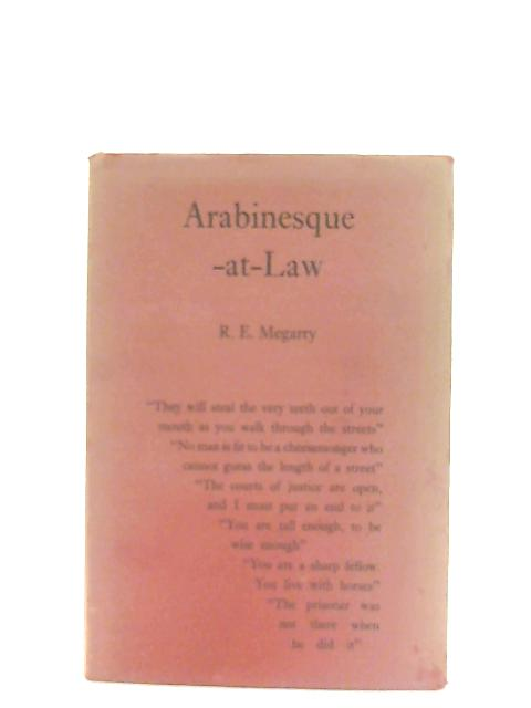 Arabinesque-at-Law By Sir Robert Megarry