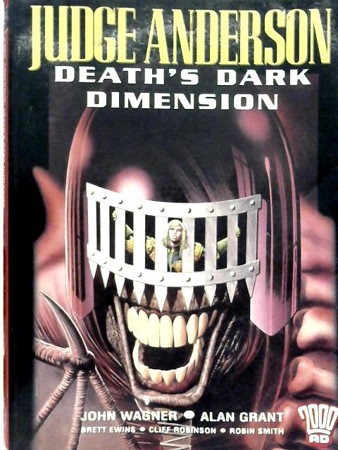Judge Anderson Death's Dark Dimension By John Wagner et al