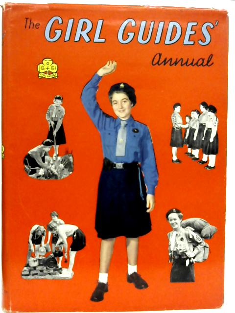 The Girl Guides Annual By Unstated
