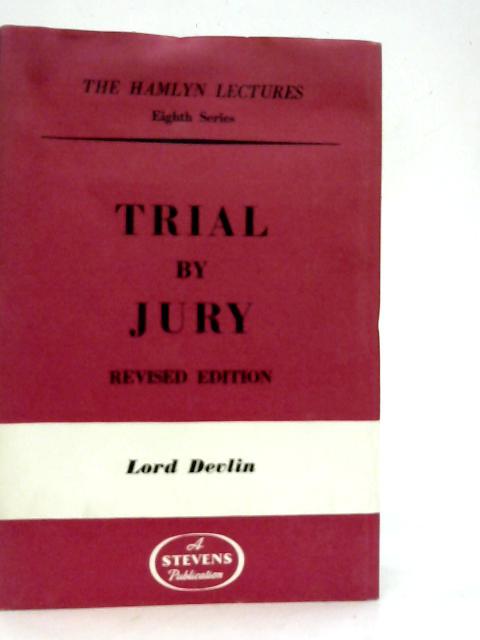 Trial by Jury By Patrick Arthur Devlin