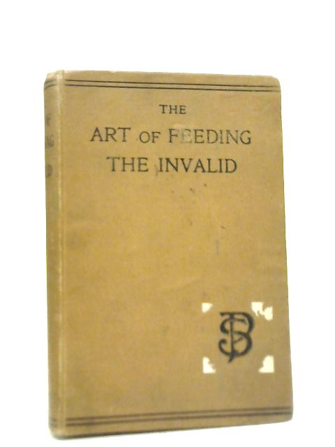 Art of Feeding the Invalid By Unstated