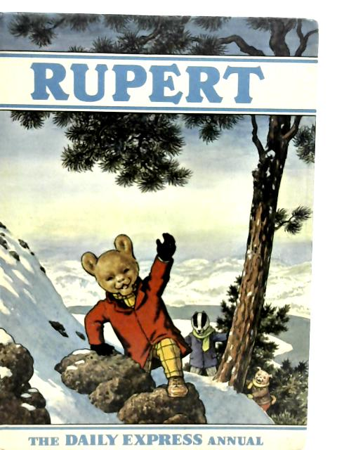 Rupert: A Daily Express Publication By Unstated