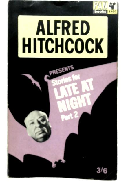 Stories for Late at Night Part 2 By Alfred Hitchcock