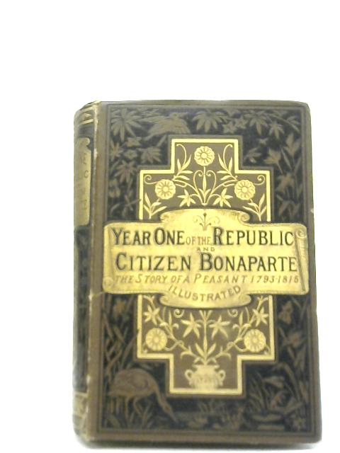 Year One of the Republic and Citizen Bonaparte By Mm. Erckmann - Chatrian