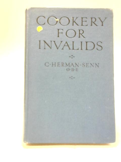 Cookery for Invalids By C. Herman Senn