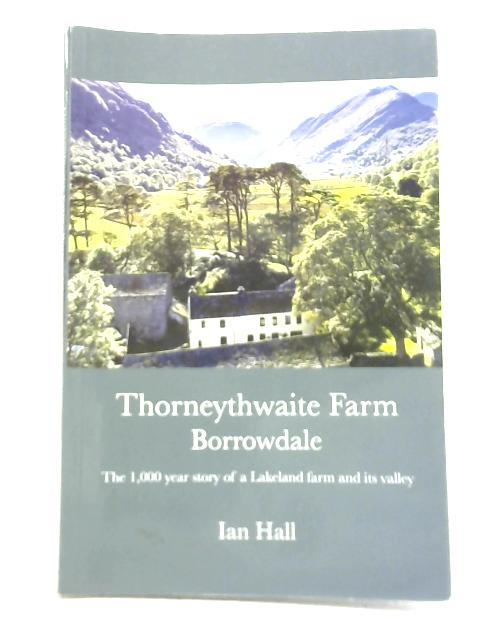Thorneythwaite Farm, Borrowdale By Mr Ian Hall