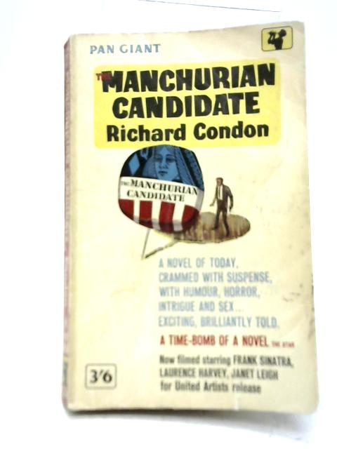The Manchurian Candidate By Condon Richard