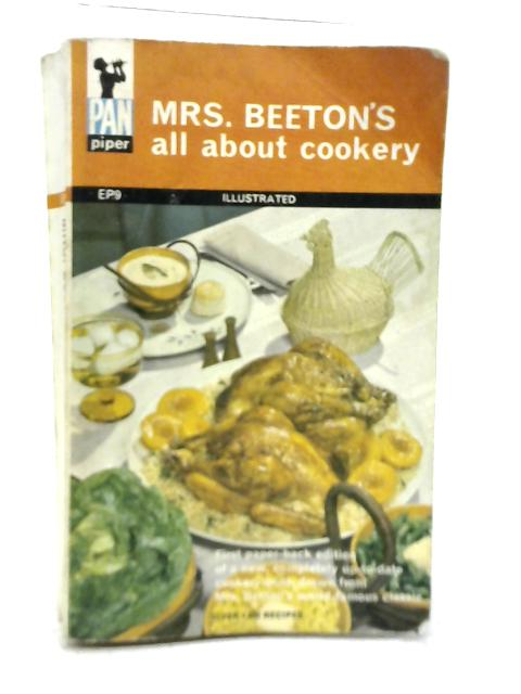 Mrs Beeton's All About Cookery By Mrs Isabella Beeton