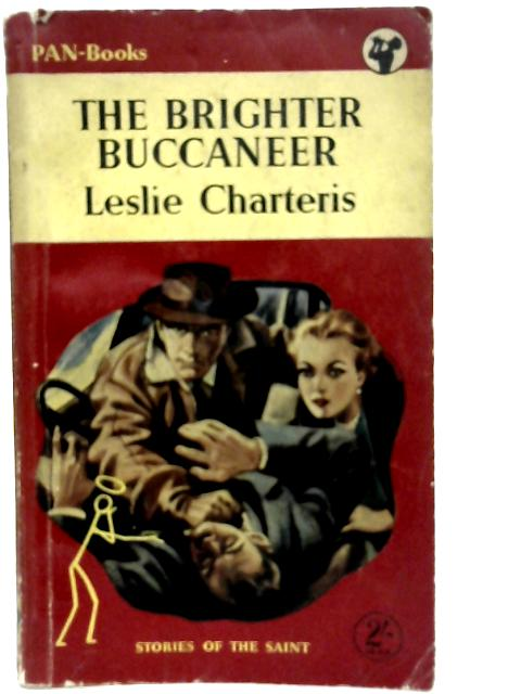 The Brighter Buccaneer By Leslie Charteris