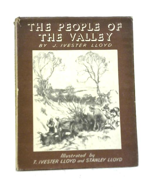 The People of The Valley By J. Ivester Lloyd
