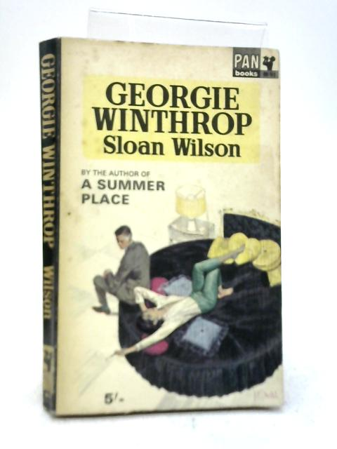 George Winthrop By Sloan Wilson