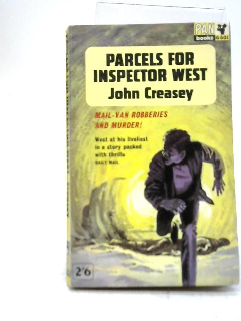 Parcels for Inspector West By John Creasey