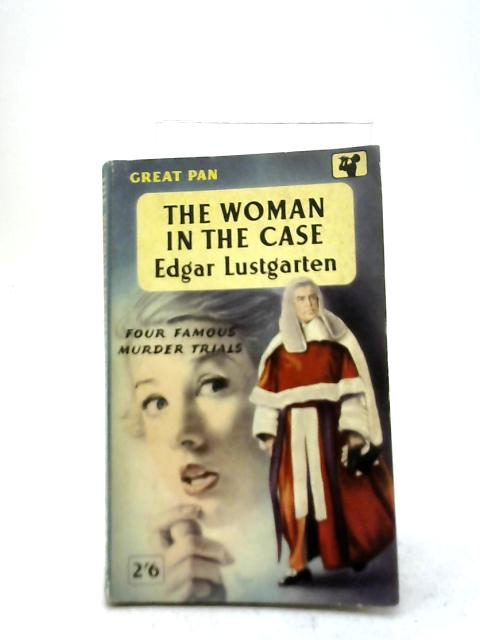 The Woman in The Case By Edgar Lustgarten