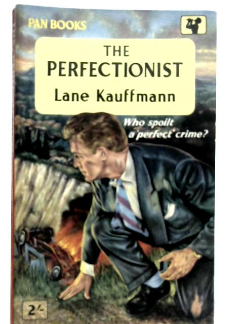 The Perfectionist By Lane Kauffmann