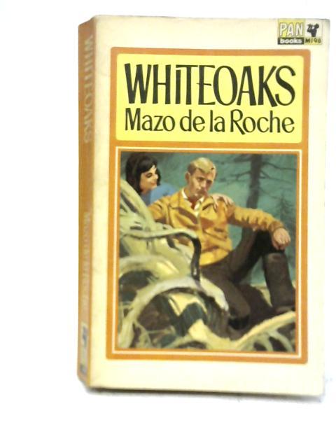 The Whiteoak Brothers By Mazo De La Roche