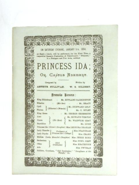 Princess Ida, A Booklet to Commemorate the Centenary of the first Production on Jan 5th 1884