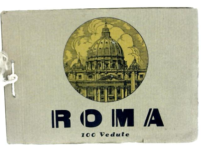 Roma 100 Vedute By Unstated