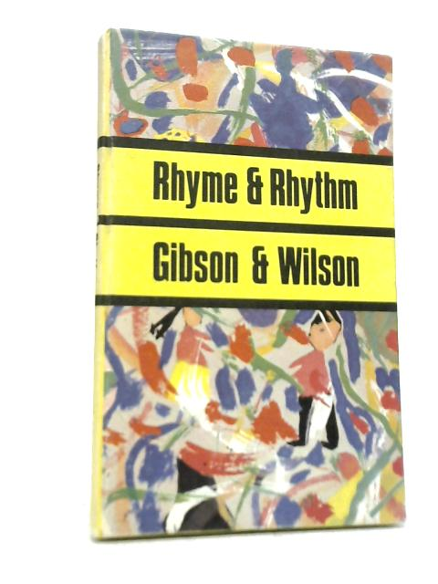 Rhyme and Rhythm. Yellow Book By J Gibson & R Wilson