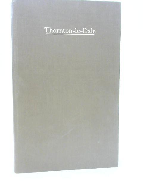 Thornton-Le-Dale By Reginald W. Jeffery